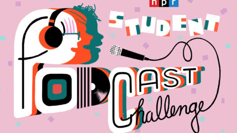 How To Enter The NPR Student Podcast Challenge