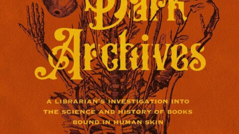 'Dark Archives' Explores The Use Of Human Skin In Bookbinding