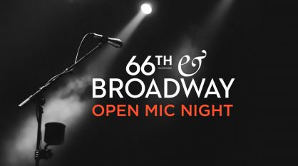 "66th & Broadway ""NEW YORK STORIES"" OPEN MIC NIGHT"