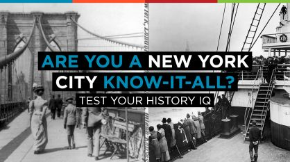 Are You a New York City Know-It-All? Test Your History IQ