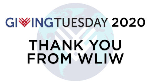 WLIW Thanks Our 2020 Giving Tuesday Donors!