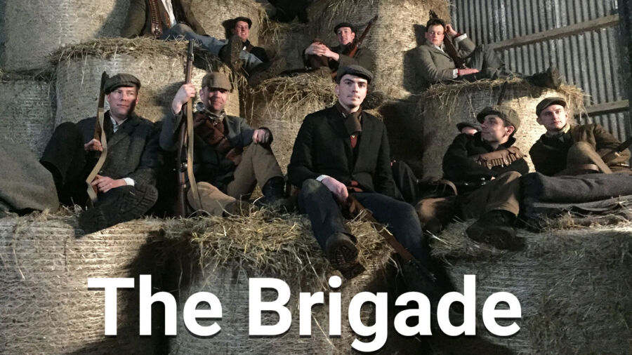Ireland's War of Independence Revisited in The Brigade